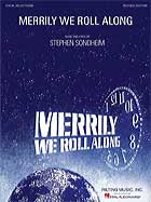 MERRILY WE ROLL ALONG Vocal Selection revised Ed.