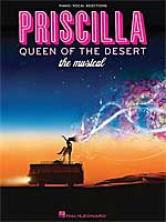 PRISCILLA - QUEEN OF THE DESERT Vocal Selections