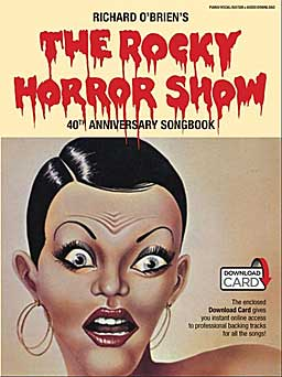 ROCKY HORROR SHOW 40th Anniversary Songbook