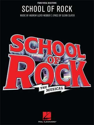 SCHOOL OF ROCK Vocal Selections