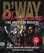 Broadway - The American Musical, updated and revised
