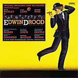 MYSTERY OF EDWIN DROOD (1986 Orig. Broadway Cast) 	 - CD