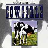 COWGIRLS (1996 Orig. Off-Broadway Cast) - CD