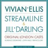 STREAMLINE & JILL DARLING (1934 Orig. London Casts) - CD