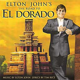 Elton John's ROAD TO EL DORADO - CD