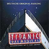 TITANIC (2002 Orig. Hamburg Cast) - CD