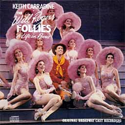 WILL ROGERS FOLLIES (1991 Orig. Broadway Cast) - CD