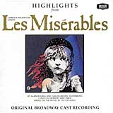 LES MISERABLES (1987 Orig. Broadway Cast) Highl. - CD