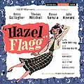HAZEL FLAGG (1947 Orig. Broadway Cast) - CD