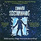 EDWARD SCISSORHANDS (2005 London Premiere Recording) - CD