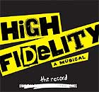 HIGH FIDELITY (2006 Orig. Broadway Cast) - CD