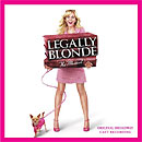 LEGALLY BLONDE (2007 Orig. Broadway Cast) - CD