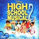 HIGH SCHOOL MUSICAL 2 (2007 Orig. Soundtrack) - CD