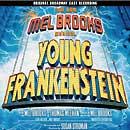 YOUNG FRANKENSTEIN (2007 Orig. Broadway Cast) - CD