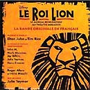 LE ROI LION (2007 Orig. Paris Cast) - CD