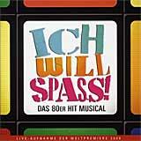ICH WILL SPASS (2008 Orig. Essen Cast) - CD