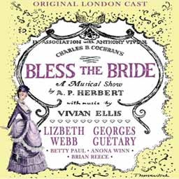 BLESS THE BRIDE (1947 Orig. London Cast) - CD