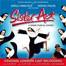 SISTER ACT (2009 Orig. London Cast) - CD