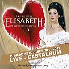 ELISABETH (2012 Jubiläums Tour) - Live - 2CD