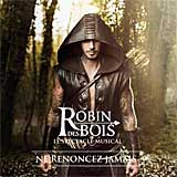 ROBIN DES BOIS (2013 Studio Cast) Highl. - CD