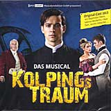 KOLPINGS TRAUM (2013 Orig. Cast) - CD