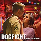 DOGFIGHT (2013 Orig. Cast Recording) - CD