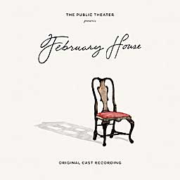 FEBRUARY HOUSE (2012 Orig. Cast Recording) - CD