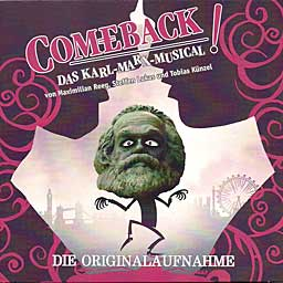 COMEBACK! DAS KARL-MARX-MUSICAL (2013 Orig. Cast) - CD