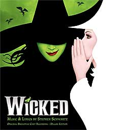 WICKED (2003 Orig. Broadway Cast) Deluxe Ed. - 2CD