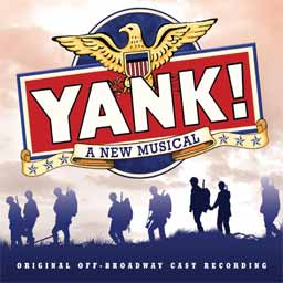 YANK! (2014 Orig. Off-Broadway Cast) - CD