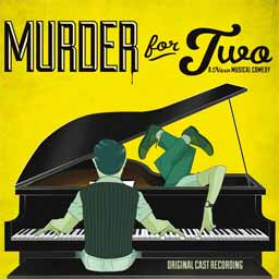 MURDER FOR TWO (2014 Orig. Cast Recording) - CD
