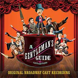 A GENTLEMAN'S GUIDE ... (2014 Orig. Broadway Cast) - CD