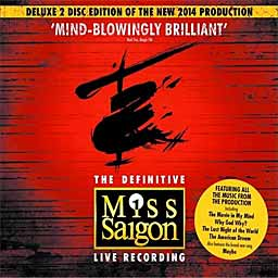 MISS SAIGON (2014 New London Cast) Live - Deluxe - 2CD