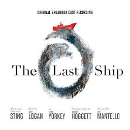 THE LAST SHIP (2014 Orig. Broadway Cast) - CD