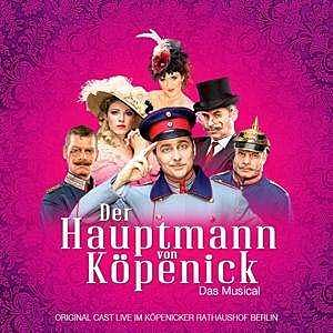 DER HAUPTMANN VON KÖPENICK (2017 Orig. Berlin Cast) - CD